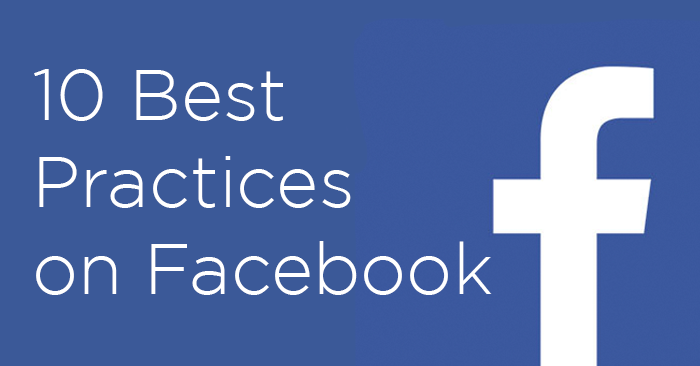 Facebook best practices - Facebook Page tips