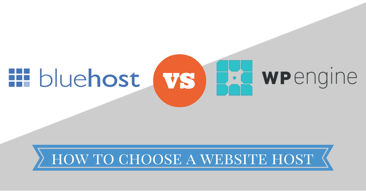 Bluehost vs WP Engine, how to choose the right host for your website