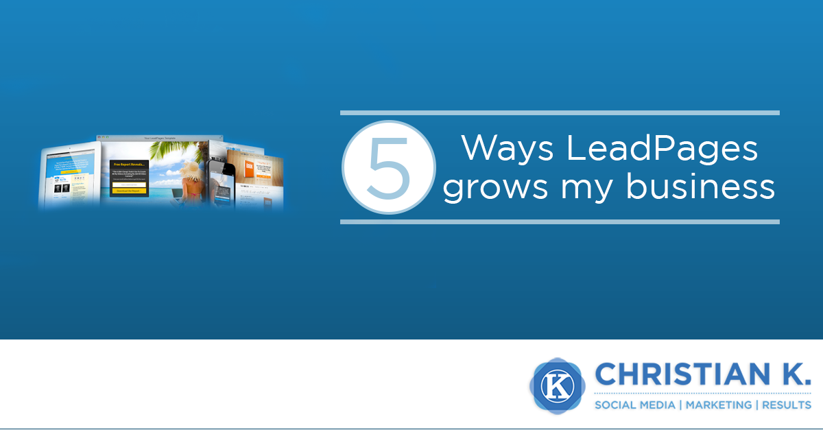 5 Ways to grow your business with Leadpages