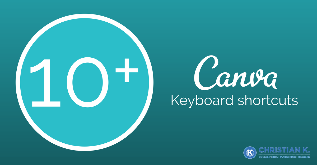10+ Canva keyboard shortcuts to help you create images faster!